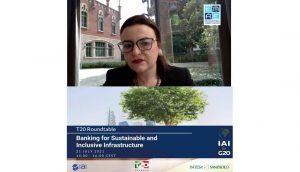 """EMEA President, Prof. Rym Ayadi, participates at the T20 Roundtable on """"Banking for Sustainable and Inclusive Infrastructure"""""""